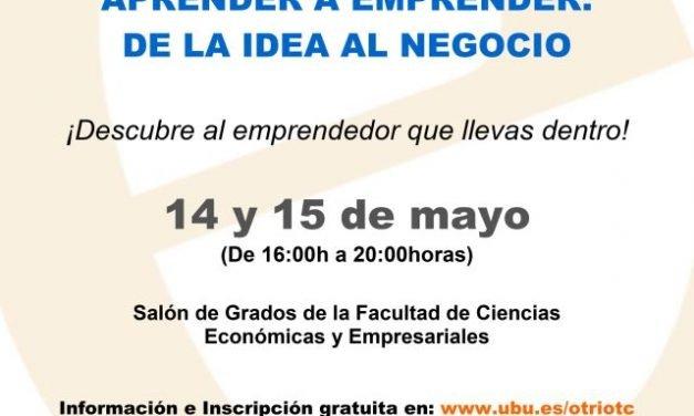 """Talleres: """"Aprender a Emprender, de la idea al negocio"""", 14 y 15 de Mayo 2015"""