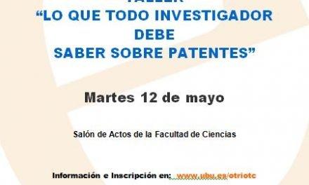 """Taller  Práctico """"Lo que todo Investigador debe Saber sobre Patentes"""" 12 de mayo"""
